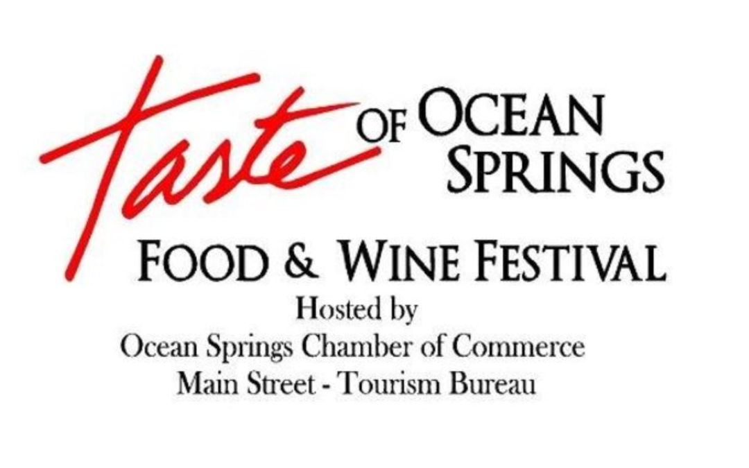 Tickets on on sale for Taste of Ocean Springs Food & Wine Festival